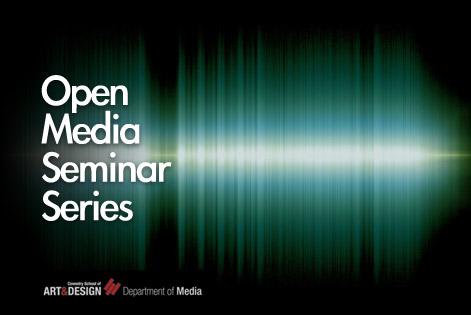 Open Media Seminar Series